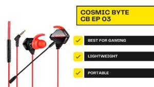 Best earphone under 1000 rs - Cosmic byte CB EP 03